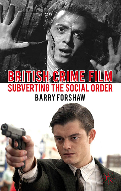 British-Crime-Film-Forshaw-cover
